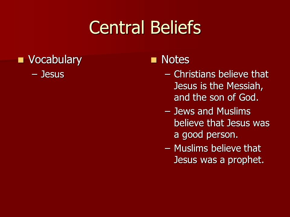 Central Beliefs Vocabulary Notes Jesus
