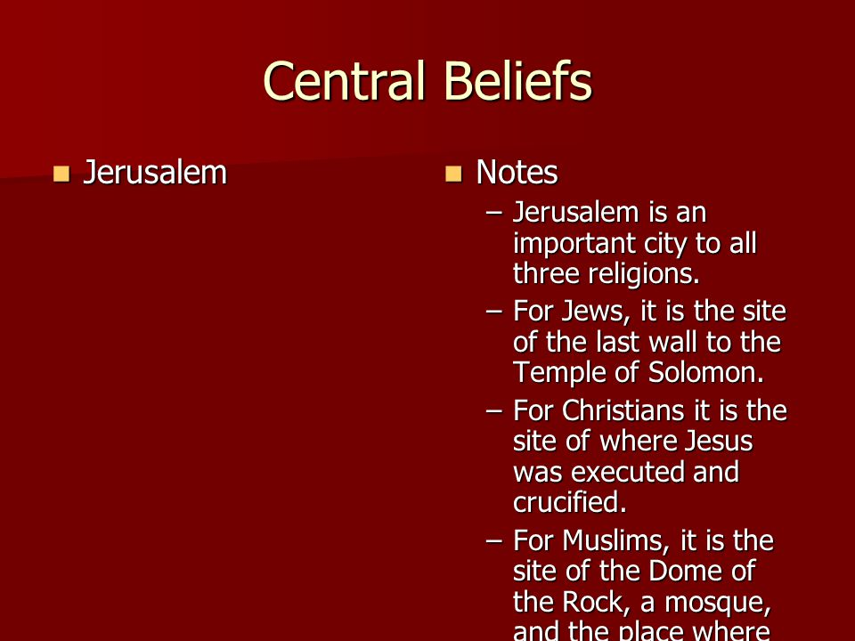 Central Beliefs Jerusalem Notes