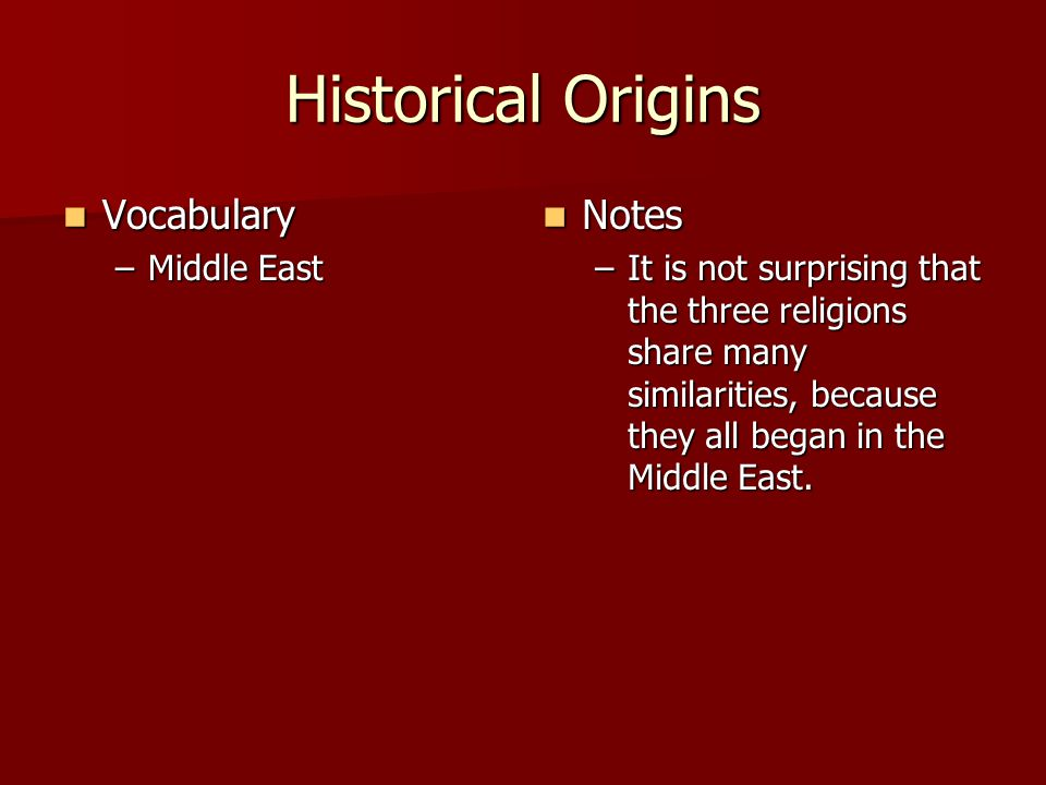 Historical Origins Vocabulary Notes Middle East