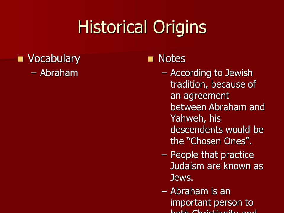Historical Origins Vocabulary Notes Abraham