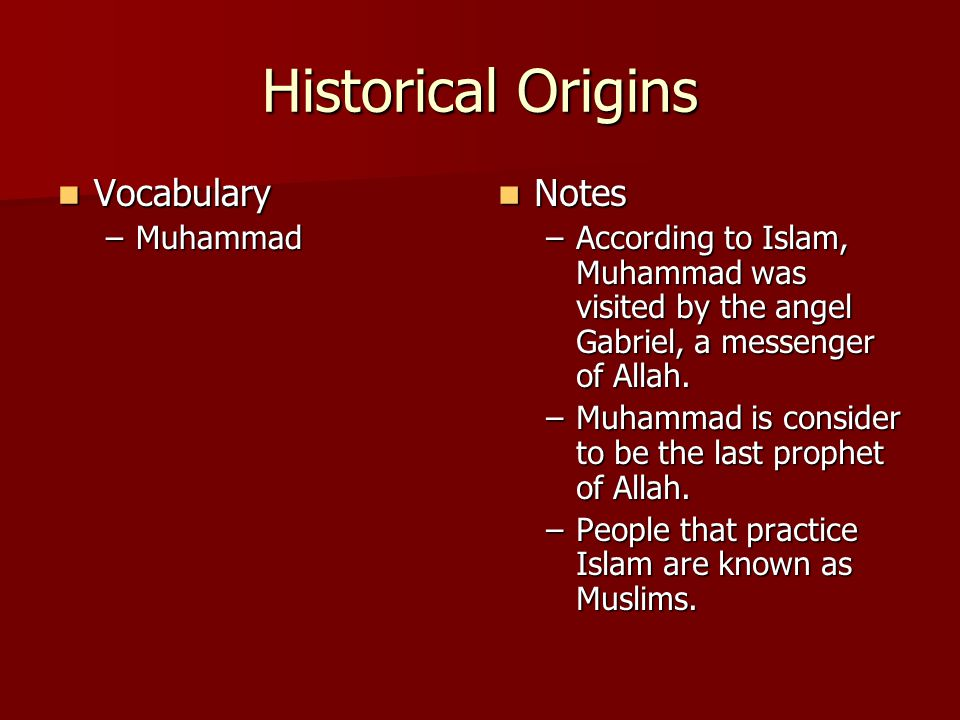 Historical Origins Vocabulary Notes Muhammad