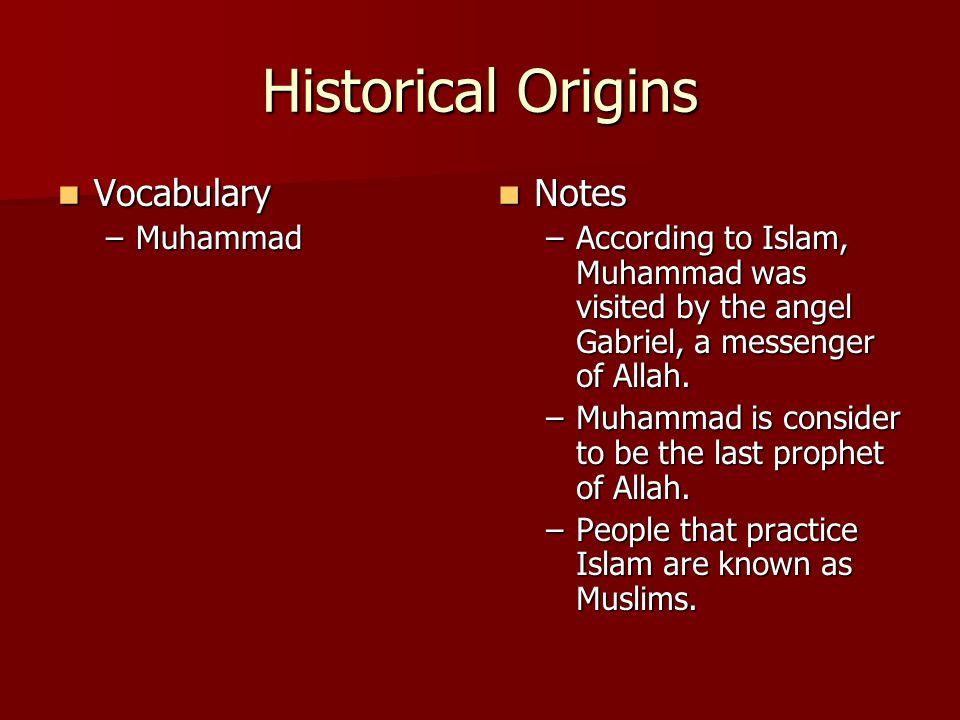Historical Origins Vocabulary Notes Muhammad