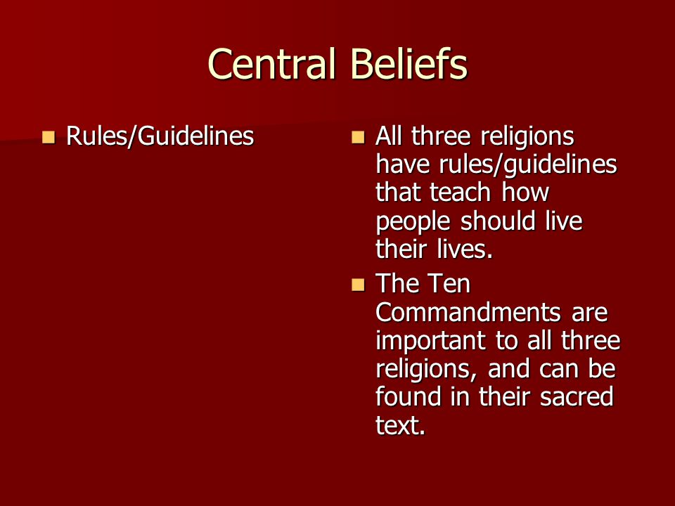 Central Beliefs Rules/Guidelines