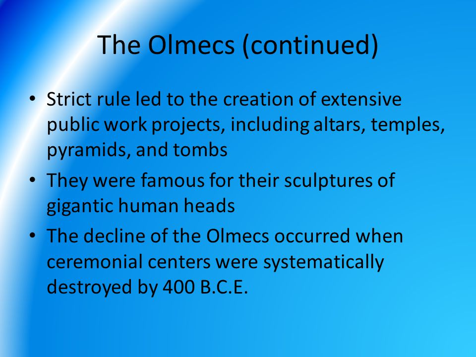 The Olmecs (continued)