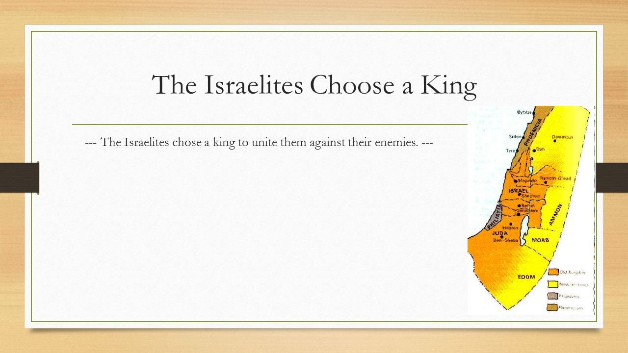 The Israelites Choose a King