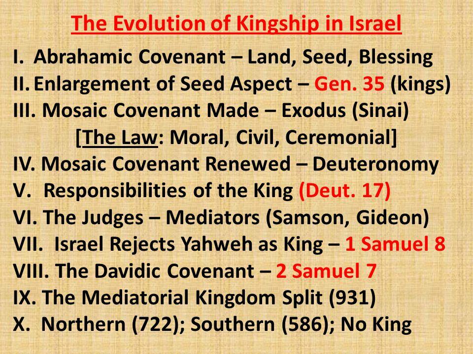 The Evolution of Kingship in Israel