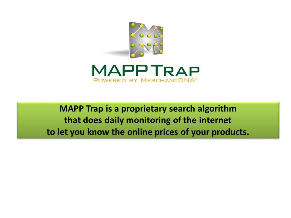 MAPP Trap is a proprietary search algorithm