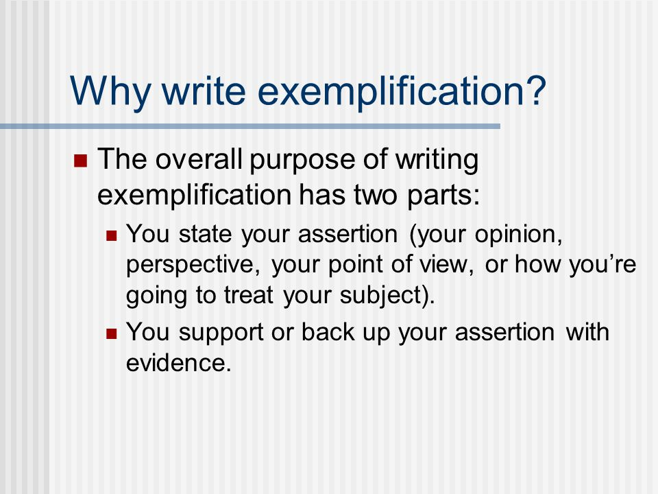 Why write exemplification