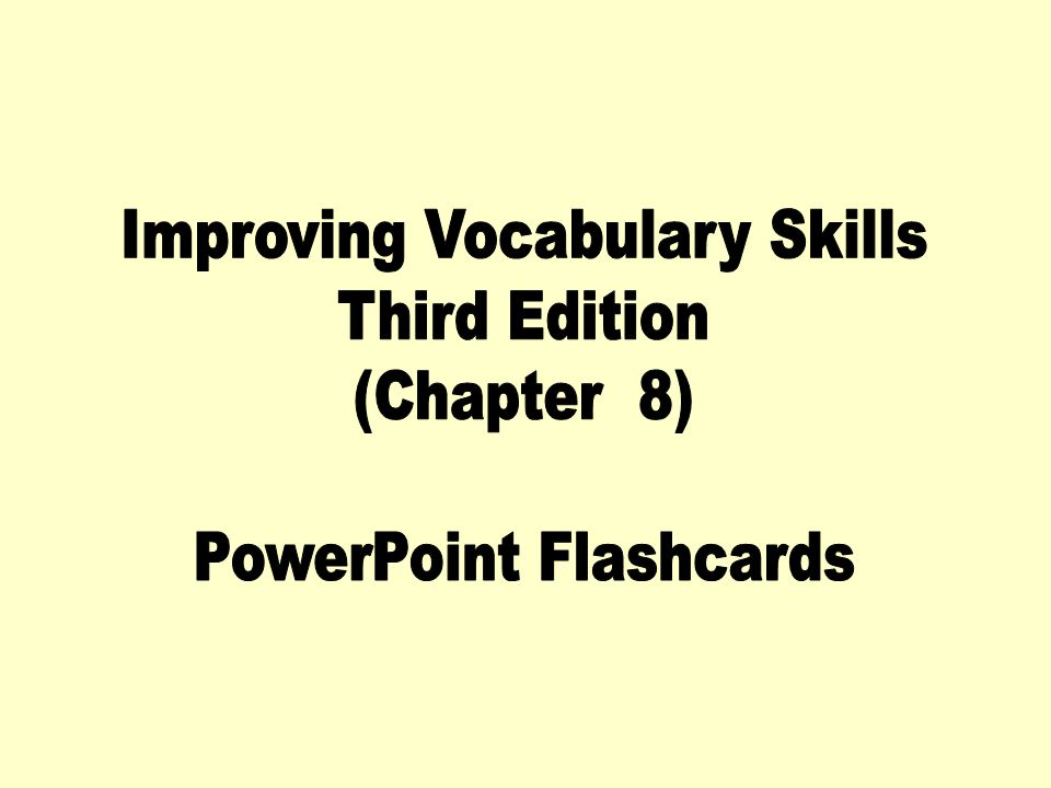 Improving Vocabulary Skills Third Edition (Chapter 8)