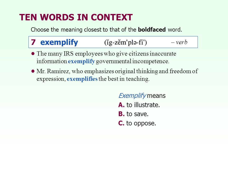 TEN WORDS IN CONTEXT 7 exemplify – verb