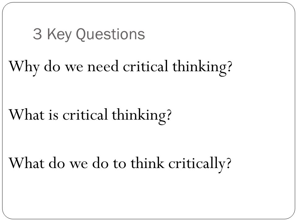 foundations critical thinking reading and writing Download foundations: critical thinking, reading, and writing is a broad- based post-secondary survival guide, which includes material on how to function effectively in a university setting and how to develop a critical frame of mind.