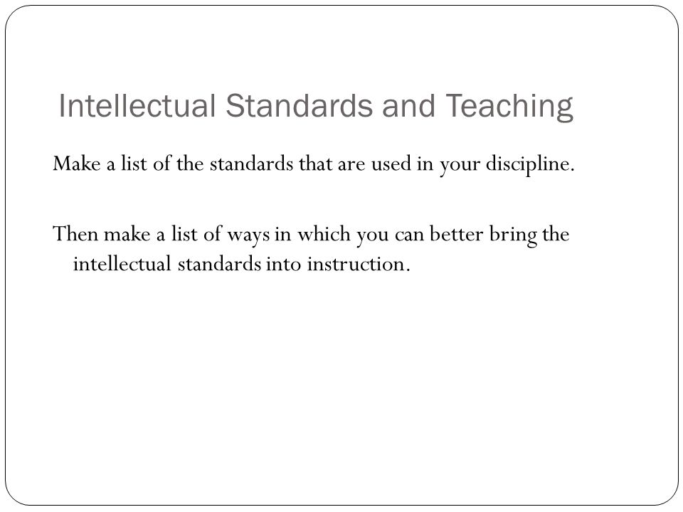 Intellectual Standards and Teaching
