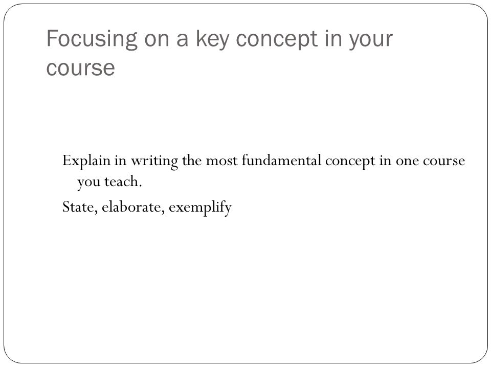 Focusing on a key concept in your course