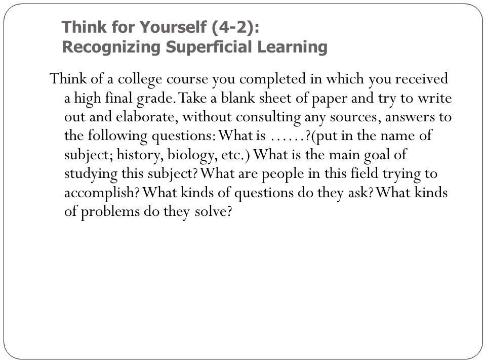Think for Yourself (4-2): Recognizing Superficial Learning