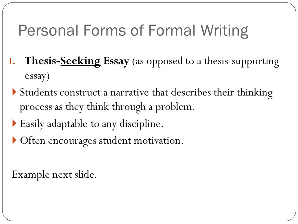 Personal Forms of Formal Writing