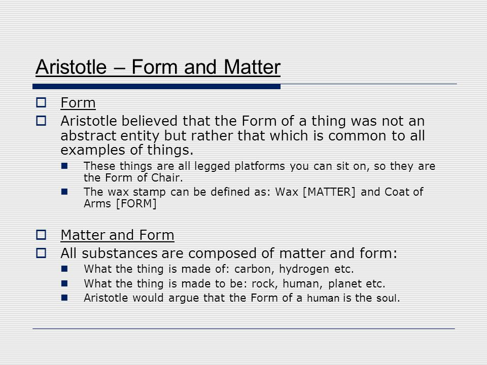 Aristotle – Form and Matter