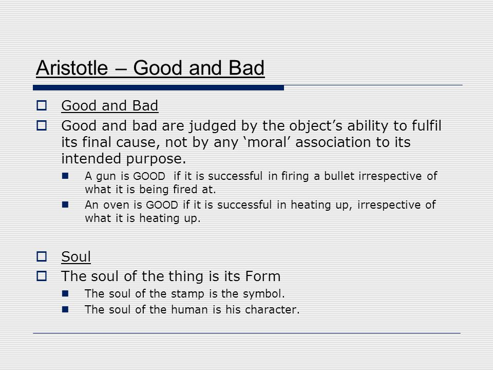 Aristotle – Good and Bad