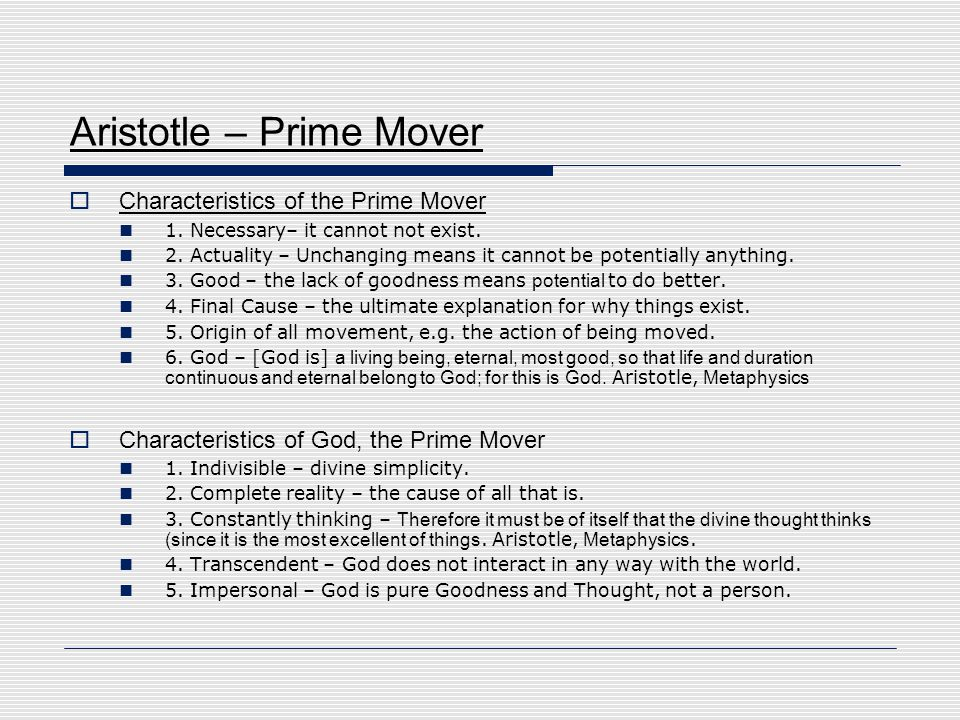 explain aristotles understanding of the prime mover essay Aristotle's four causes essay  and contributing to our understanding of that thing  aristotle's prime mover concept is also questionable.