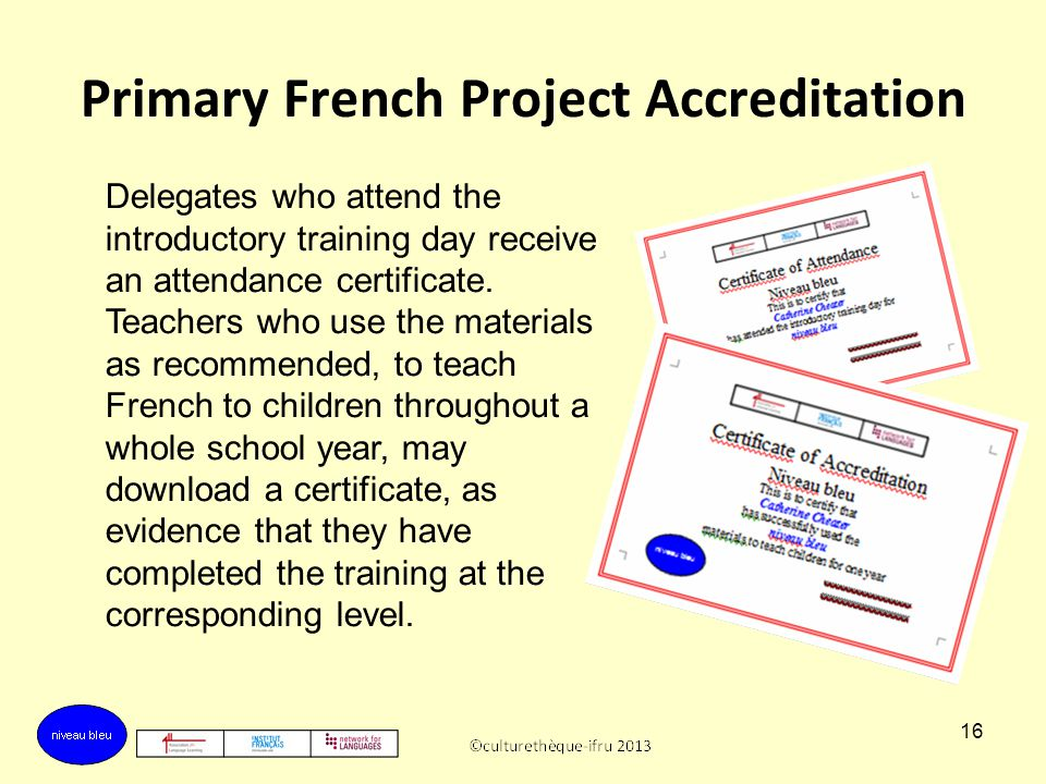 Primary French Project Accreditation