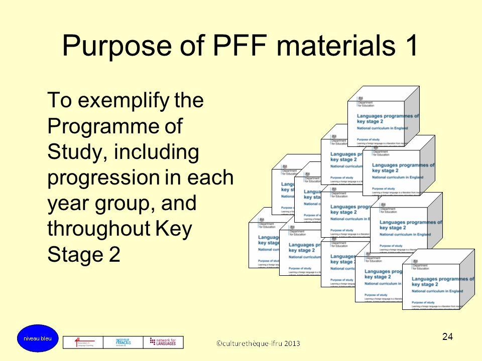 Purpose of PFF materials 1