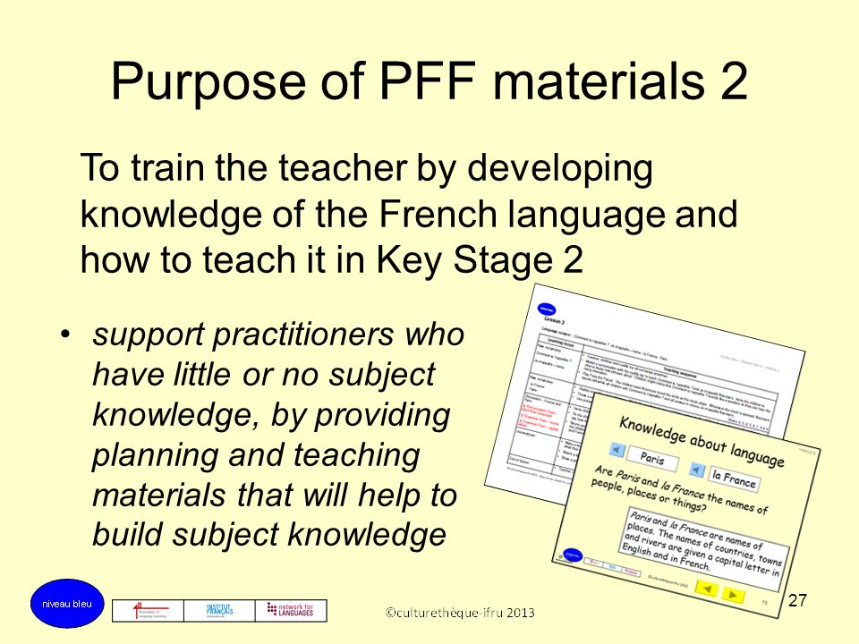 Purpose of PFF materials 2