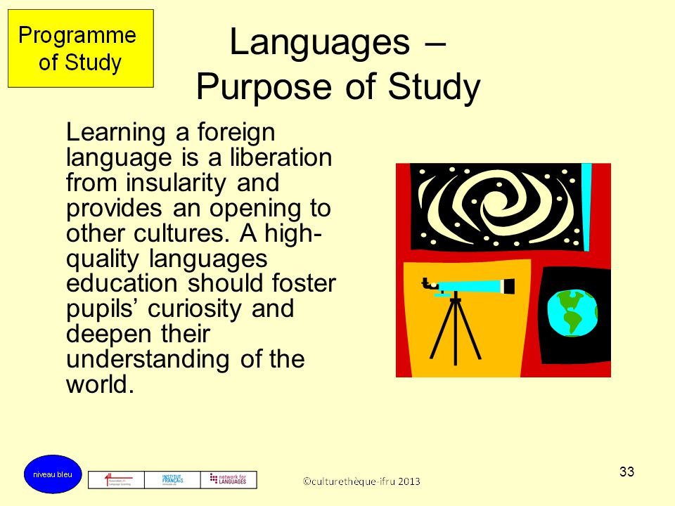 Languages – Purpose of Study