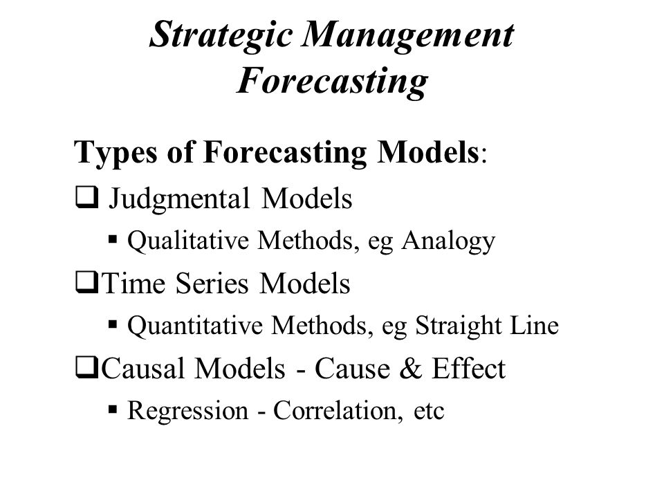 Strategic Management Forecasting