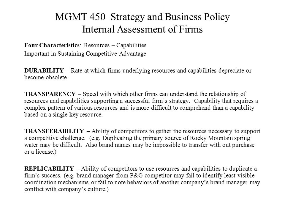 MGMT 450 Strategy and Business Policy Internal Assessment of Firms