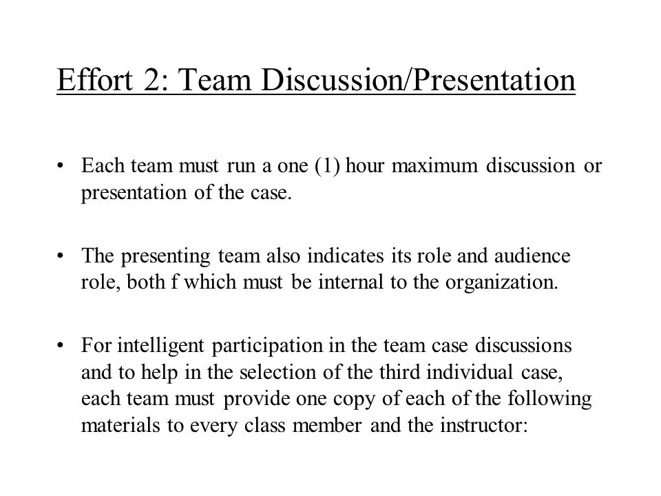 Effort 2: Team Discussion/Presentation