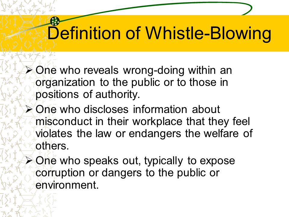 Definition of Whistle-Blowing