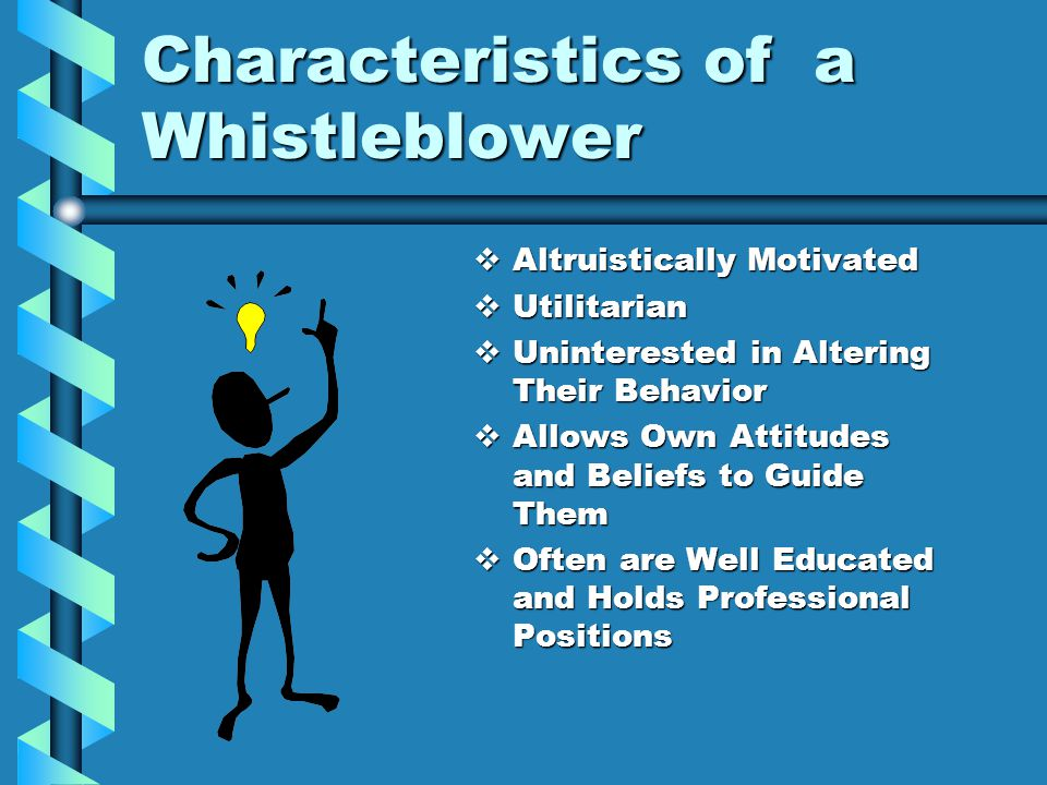 Characteristics of a Whistleblower