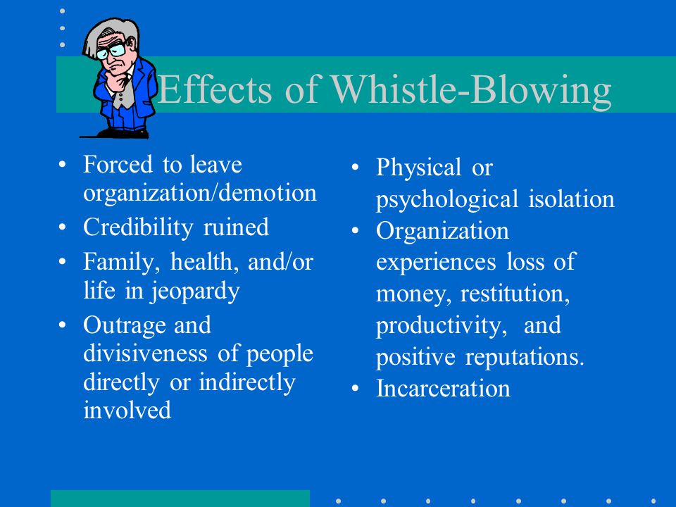 Effects of Whistle-Blowing