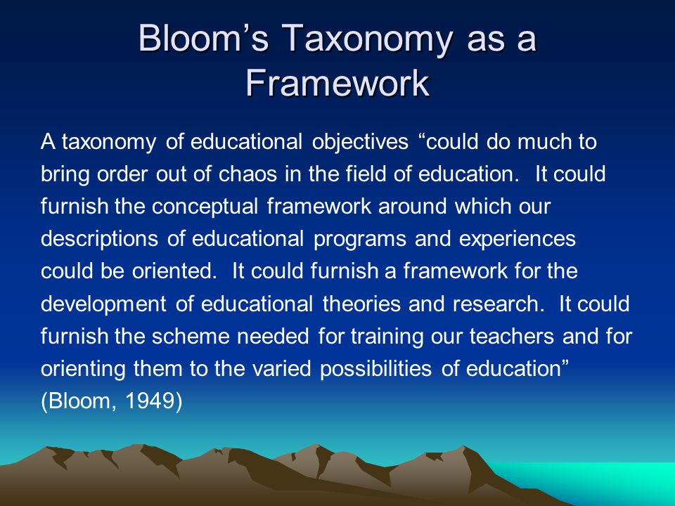Bloom's Taxonomy as a Framework