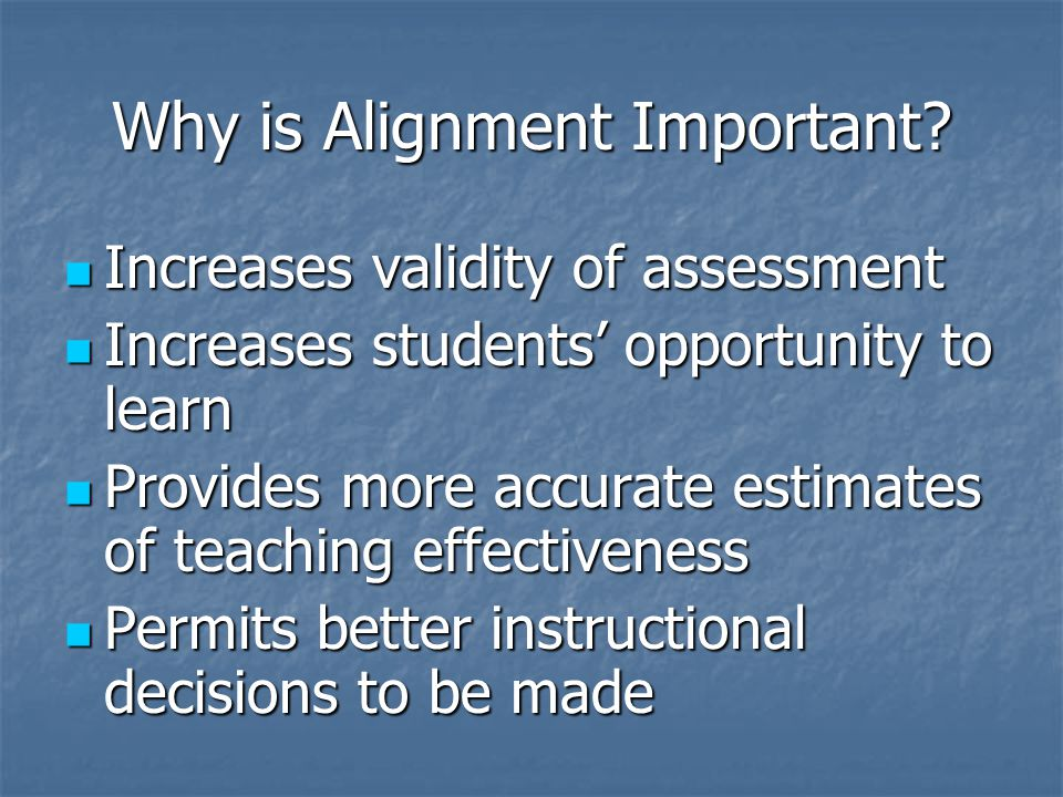 Why is Alignment Important