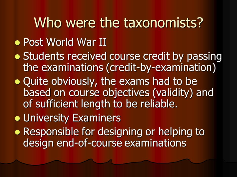 Who were the taxonomists
