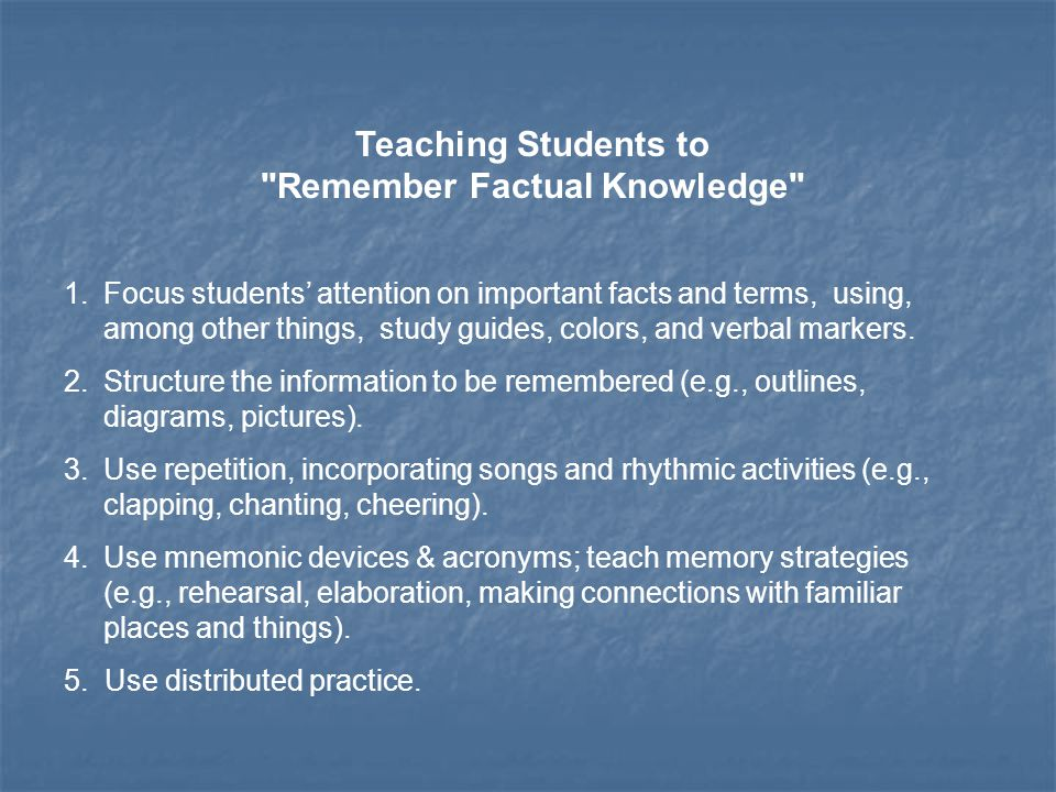Teaching Students to Remember Factual Knowledge