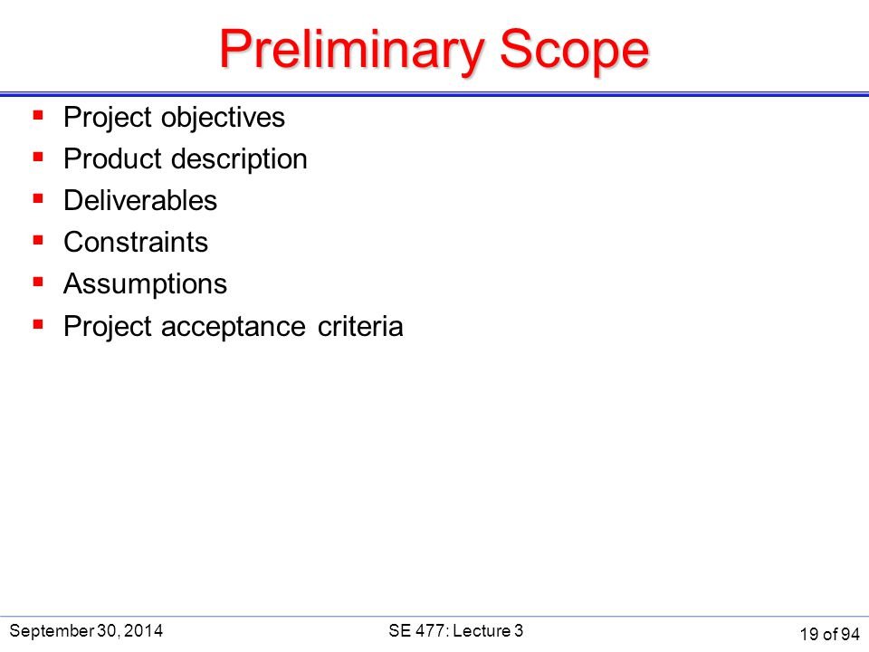 Preliminary Scope Project objectives Product description Deliverables