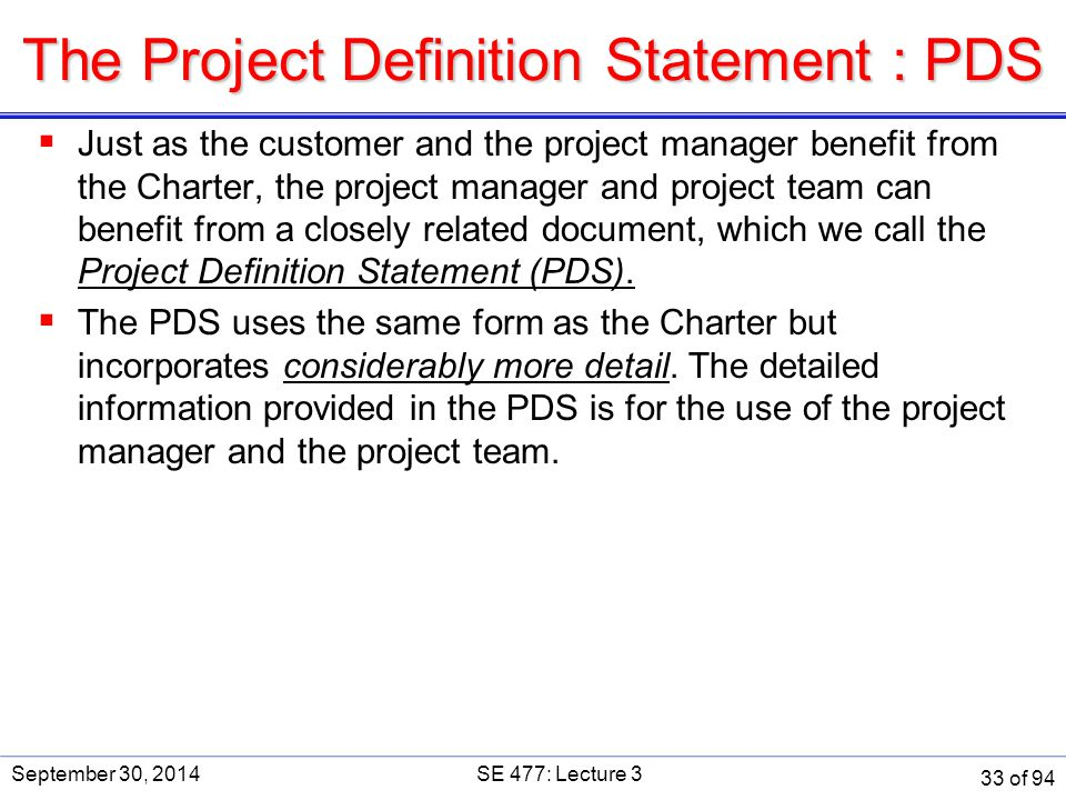 The Project Definition Statement : PDS
