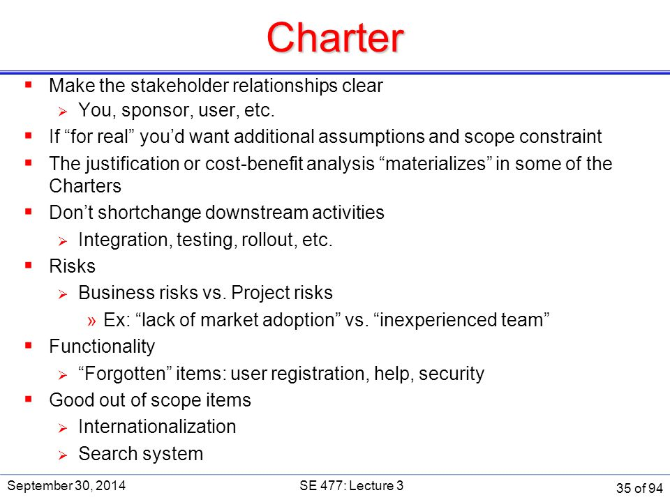 Charter Make the stakeholder relationships clear
