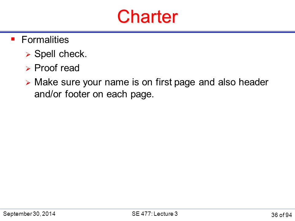 Charter Formalities Spell check. Proof read