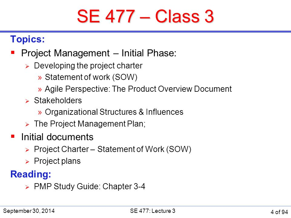 SE 477 – Class 3 Topics: Project Management – Initial Phase: