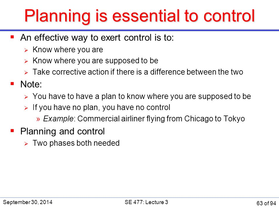 Planning is essential to control