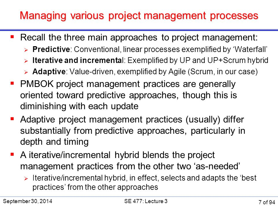 Managing various project management processes