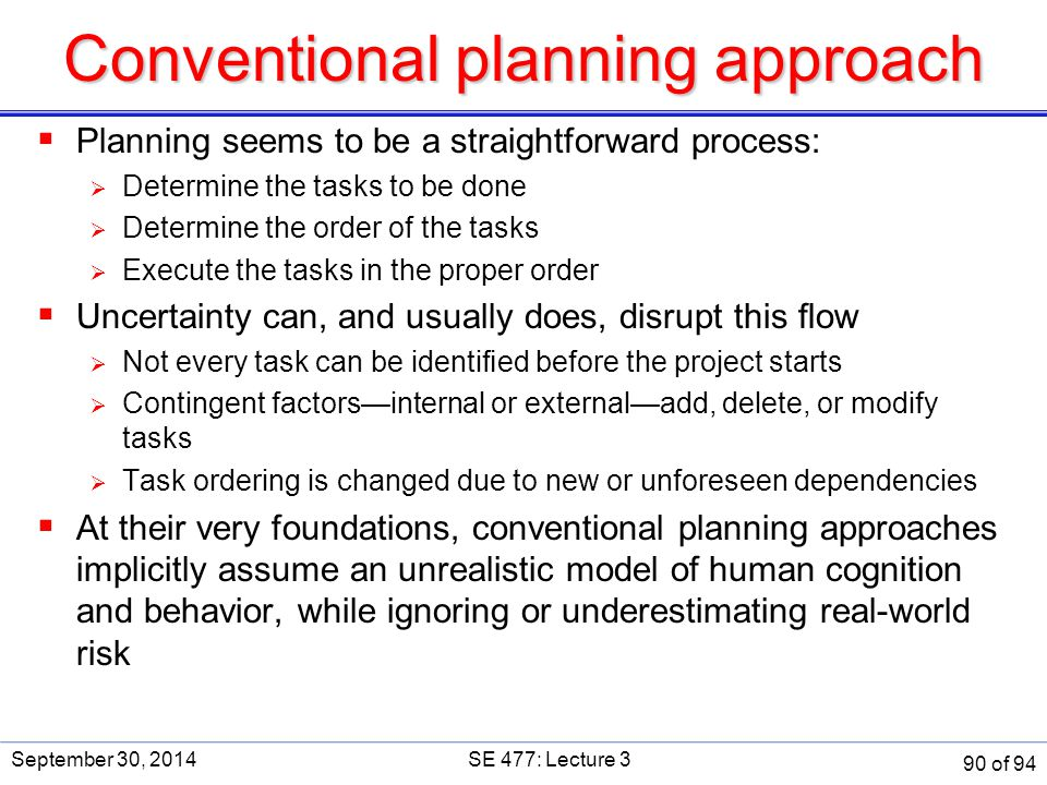 Conventional planning approach