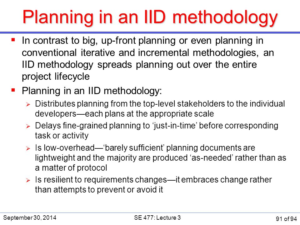 Planning in an IID methodology
