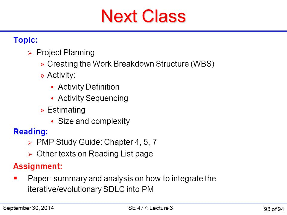 Next Class Topic: Project Planning