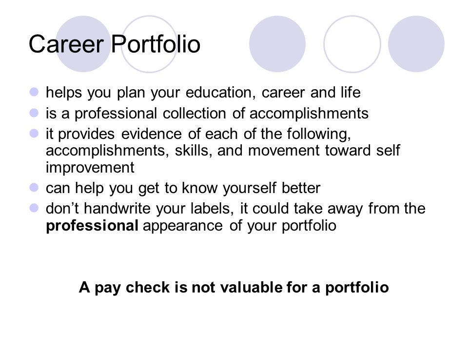 A pay check is not valuable for a portfolio