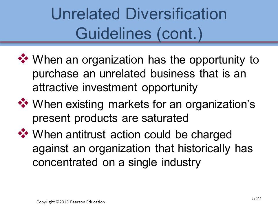 Unrelated Diversification Guidelines (cont.)