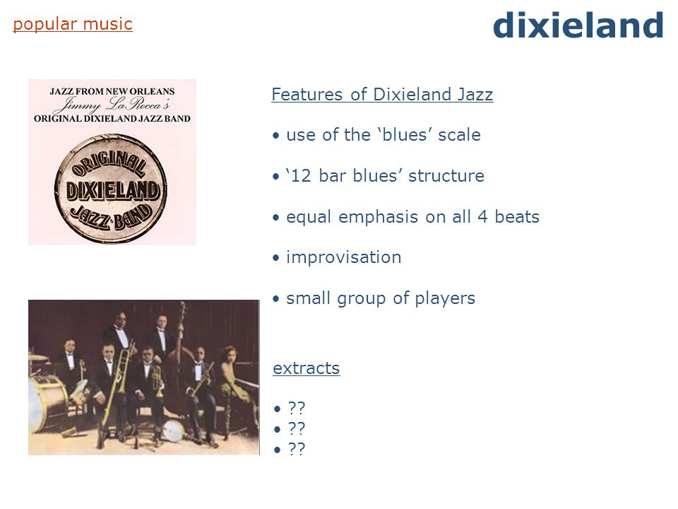 dixieland popular music Features of Dixieland Jazz