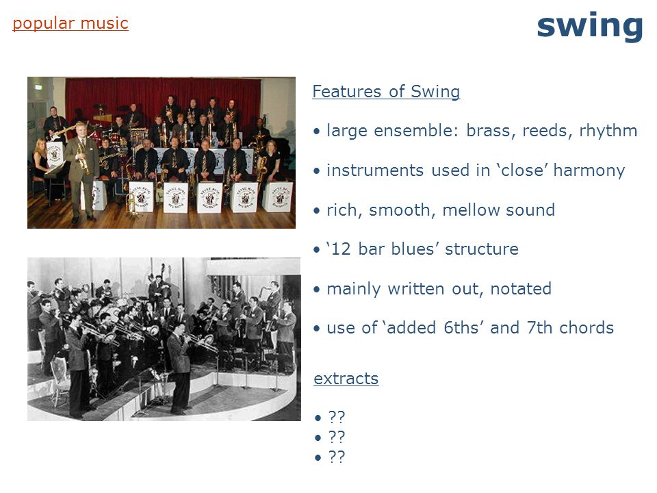 swing popular music Features of Swing
